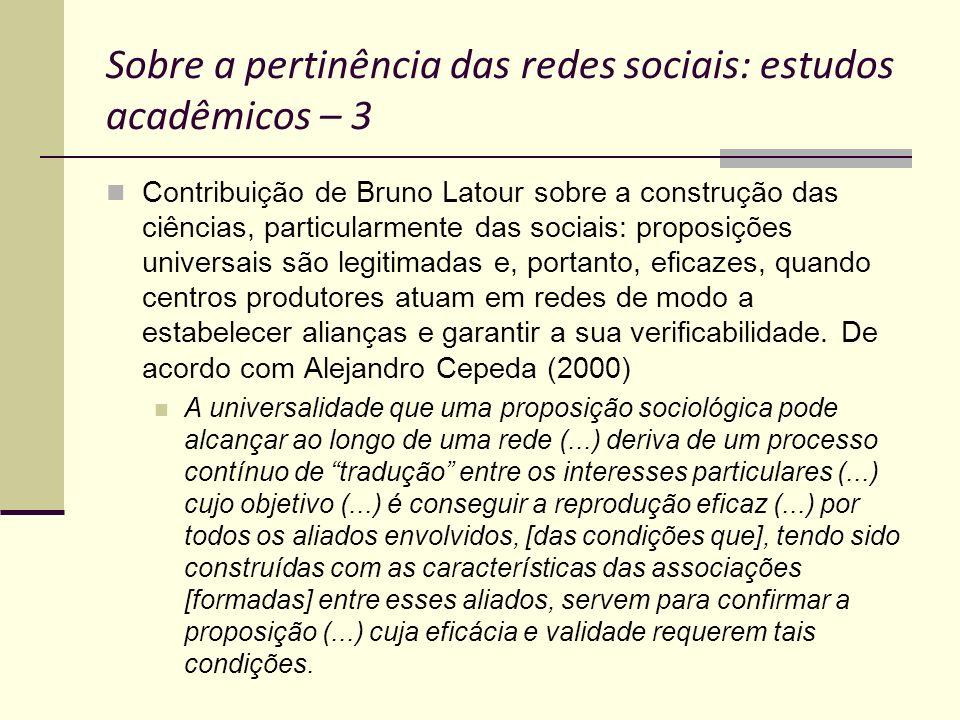 Sobre a pertinência das redes sociais: estudos acadêmicos – 3
