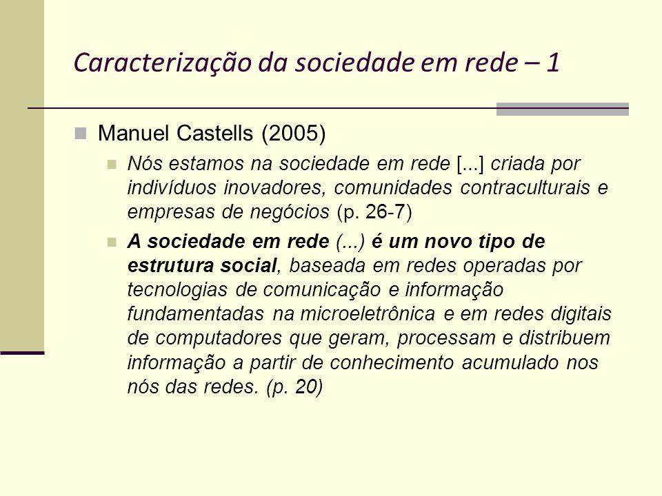 Caracterização da sociedade em rede – 1
