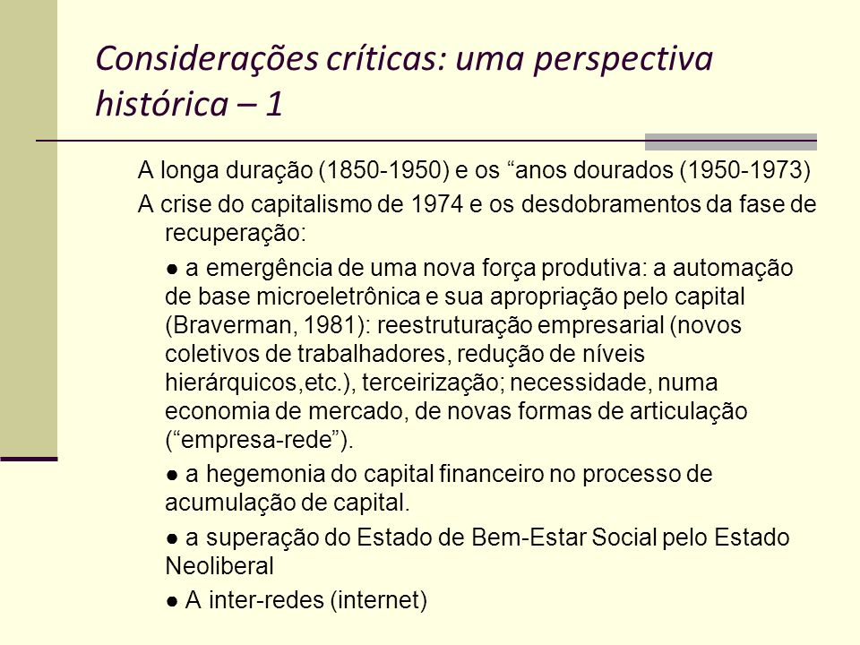 Considerações críticas: uma perspectiva histórica – 1
