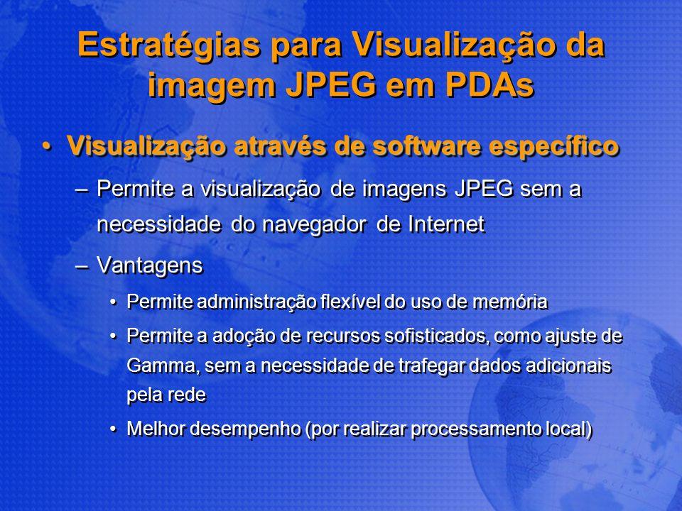 Estratégias para Visualização da imagem JPEG em PDAs