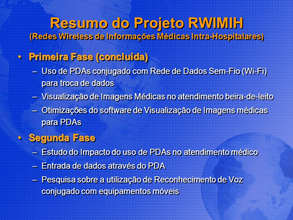 Resumo do Projeto RWIMIH (Redes Wireless de Informações Médicas Intra-Hospitalares)