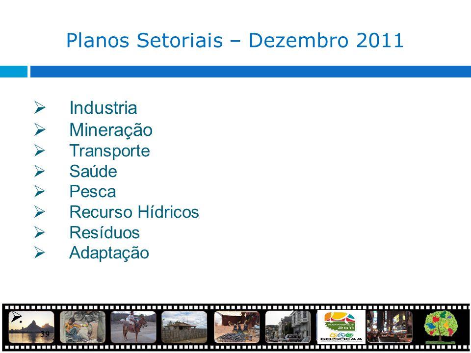 Planos Setoriais – Dezembro 2011
