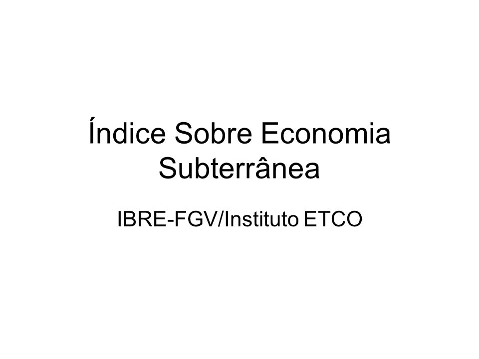 Índice Sobre Economia Subterrânea