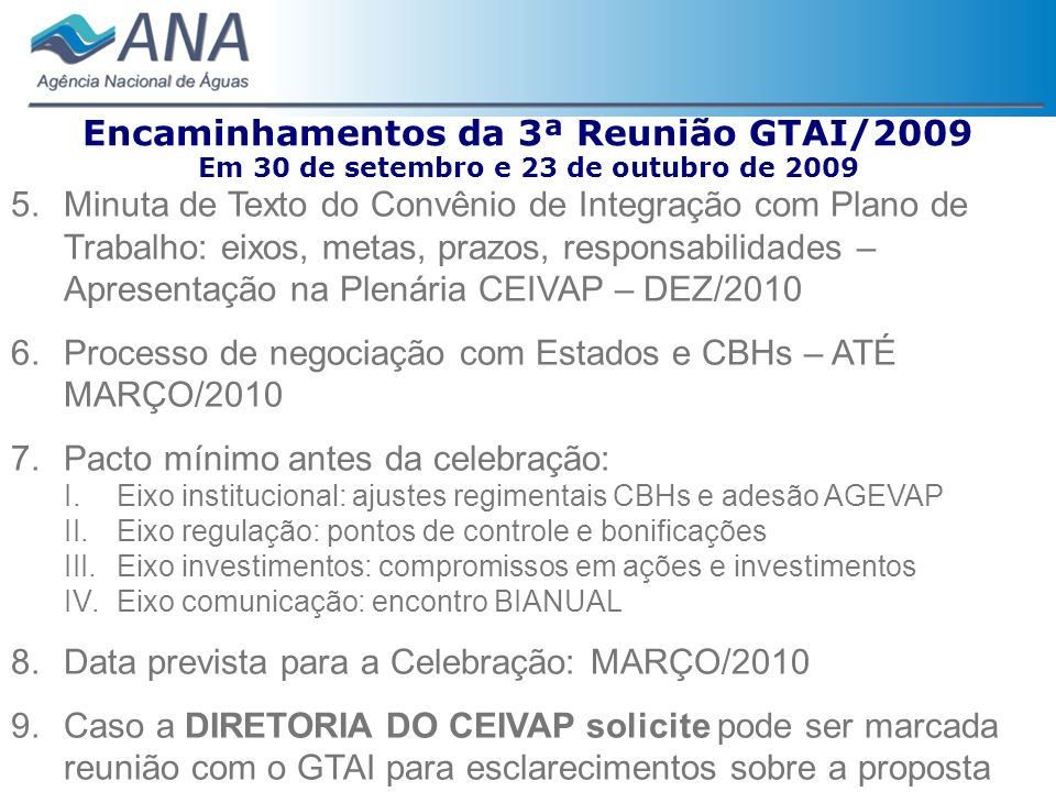 Encaminhamentos da 3ª Reunião GTAI/2009