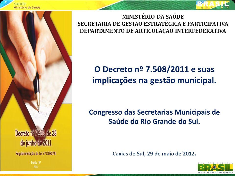 O Decreto nº 7.508/2011 e suas implicações na gestão municipal.