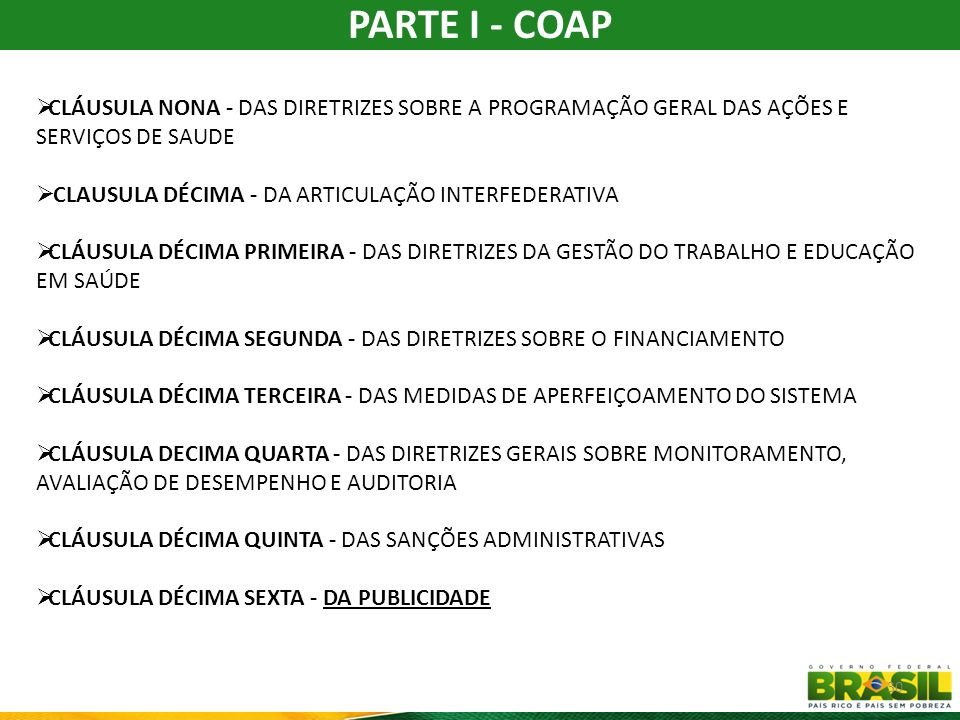 PARTE I - COAP CLÁUSULA NONA - DAS DIRETRIZES SOBRE A PROGRAMAÇÃO GERAL DAS AÇÕES E SERVIÇOS DE SAUDE.