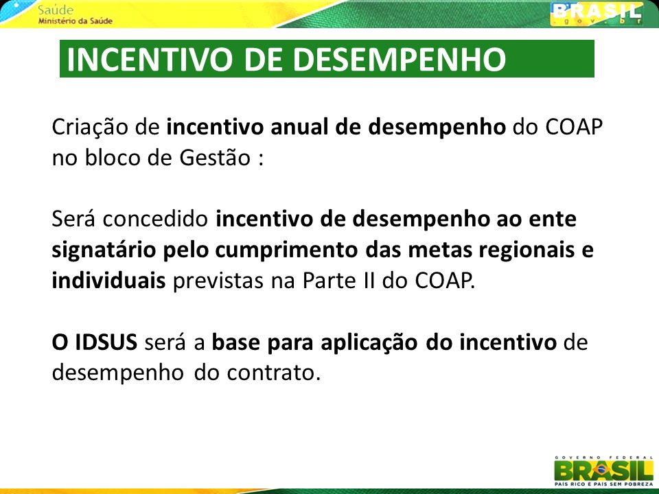 INCENTIVO DE DESEMPENHO