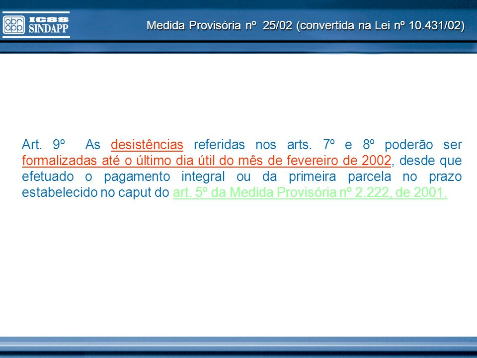 Medida Provisória nº 25/02 (convertida na Lei nº 10.431/02)