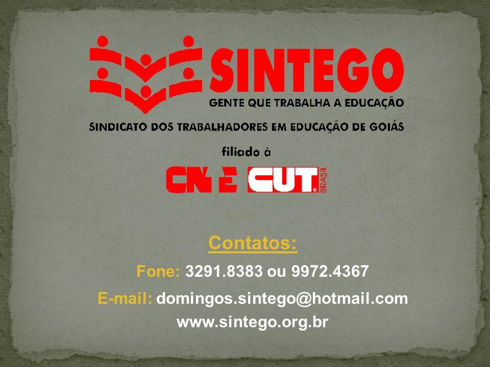 E-mail: domingos.sintego@hotmail.com www.sintego.org.br