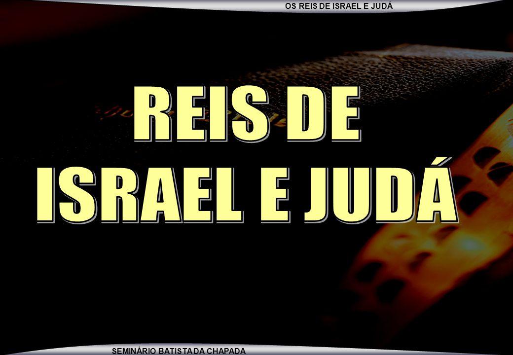 REIS DE ISRAEL E JUDÁ