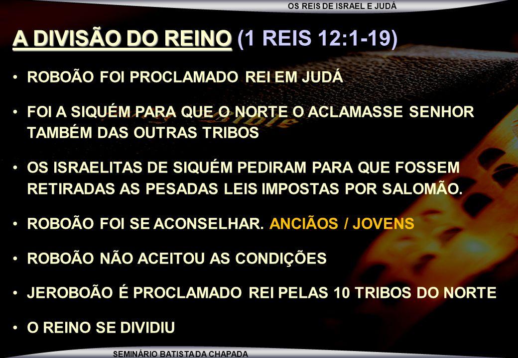 A DIVISÃO DO REINO (1 REIS 12:1-19)