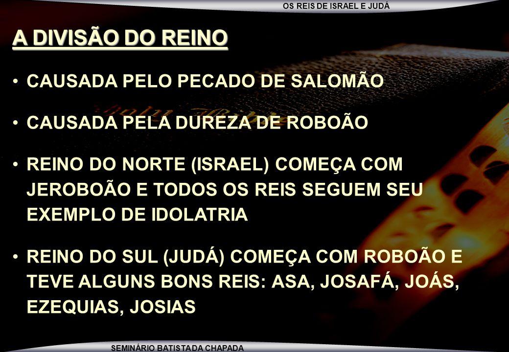 A DIVISÃO DO REINO CAUSADA PELO PECADO DE SALOMÃO