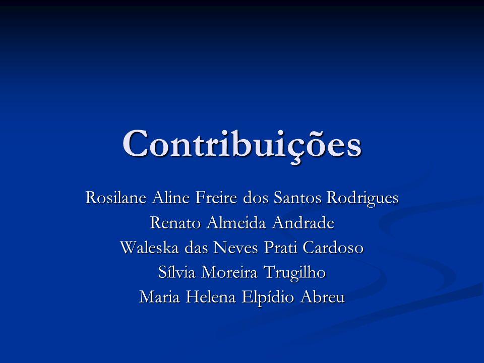 Contribuições Rosilane Aline Freire dos Santos Rodrigues