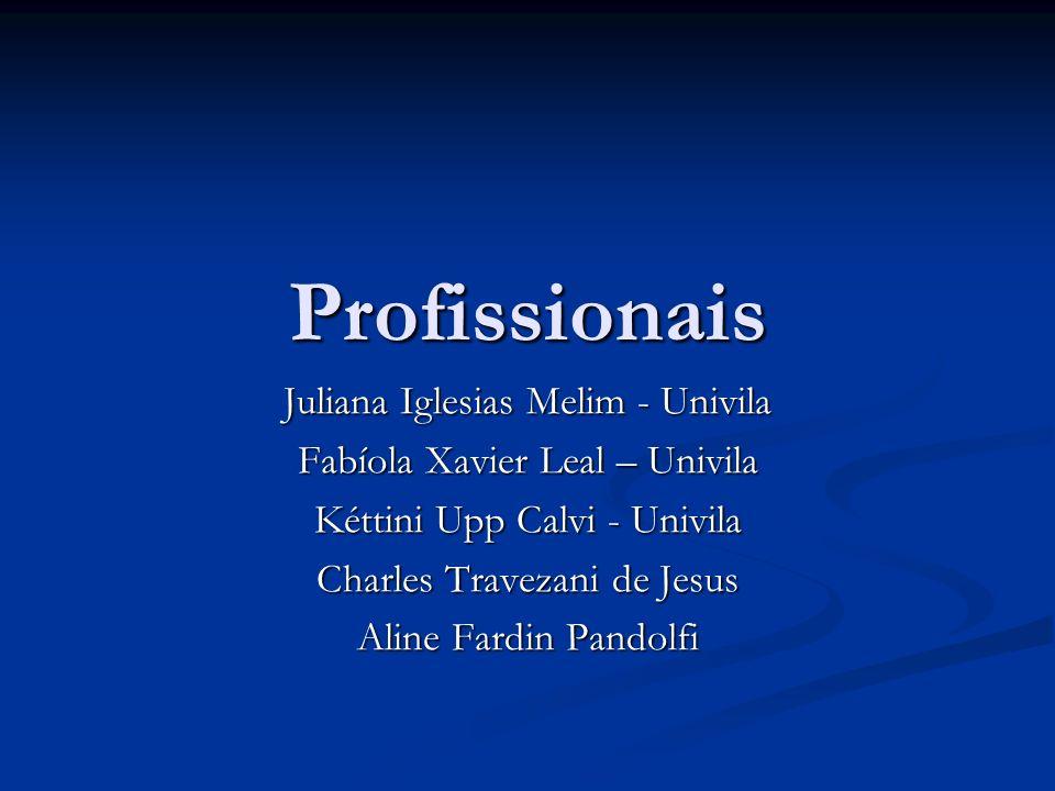 Profissionais Juliana Iglesias Melim - Univila
