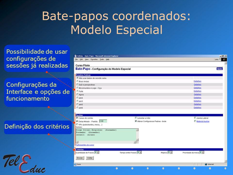 Bate-papos coordenados: Modelo Especial