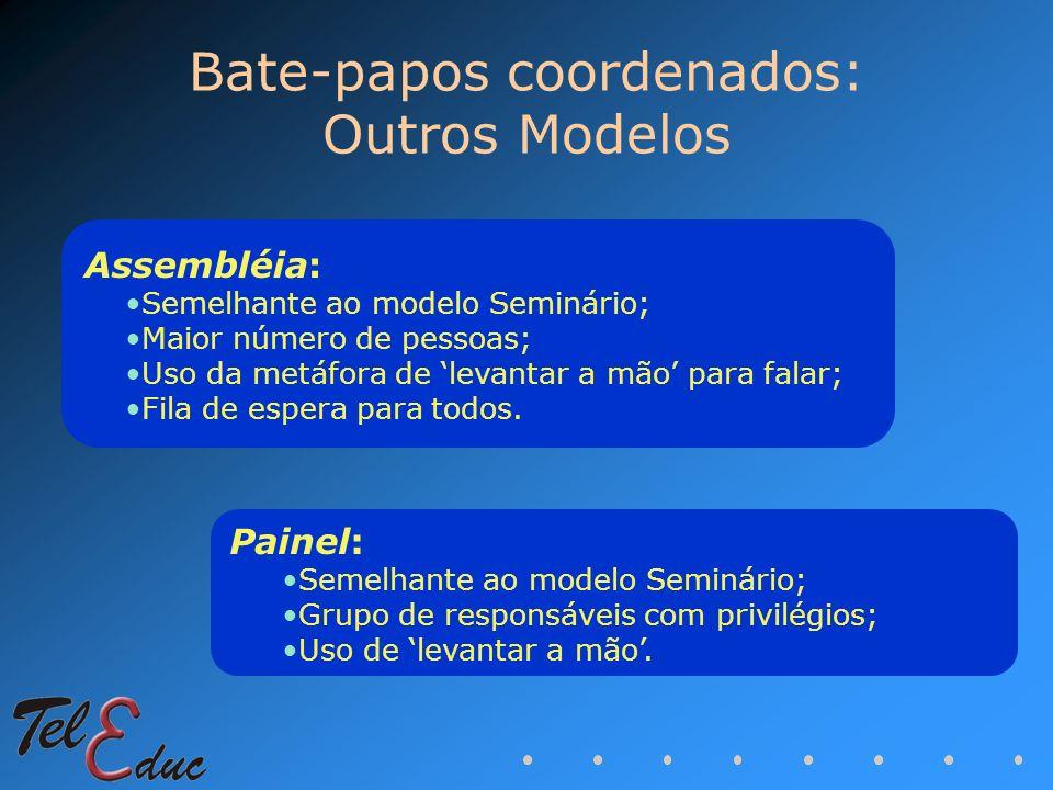Bate-papos coordenados: Outros Modelos