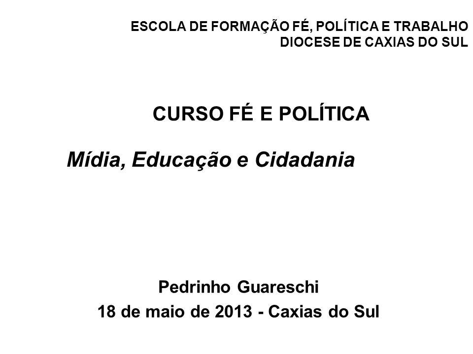 ESCOLA DE FORMAÇÃO FÉ, POLÍTICA E TRABALHO DIOCESE DE CAXIAS DO SUL