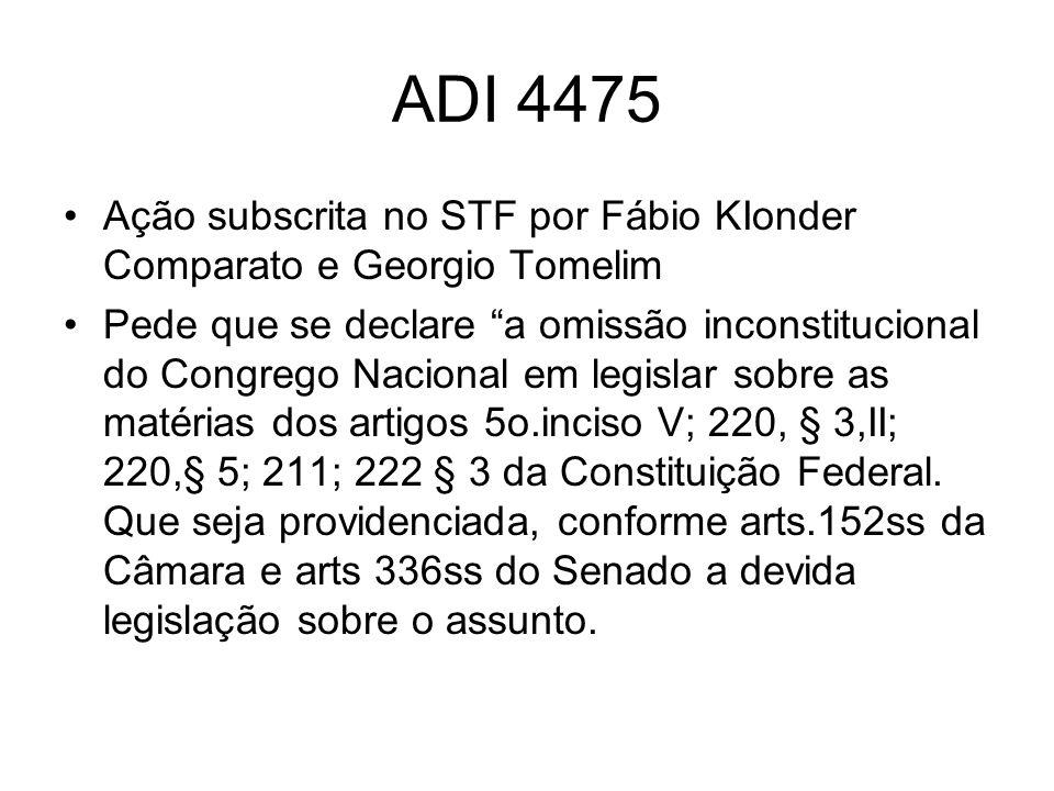 ADI 4475 Ação subscrita no STF por Fábio KIonder Comparato e Georgio Tomelim.