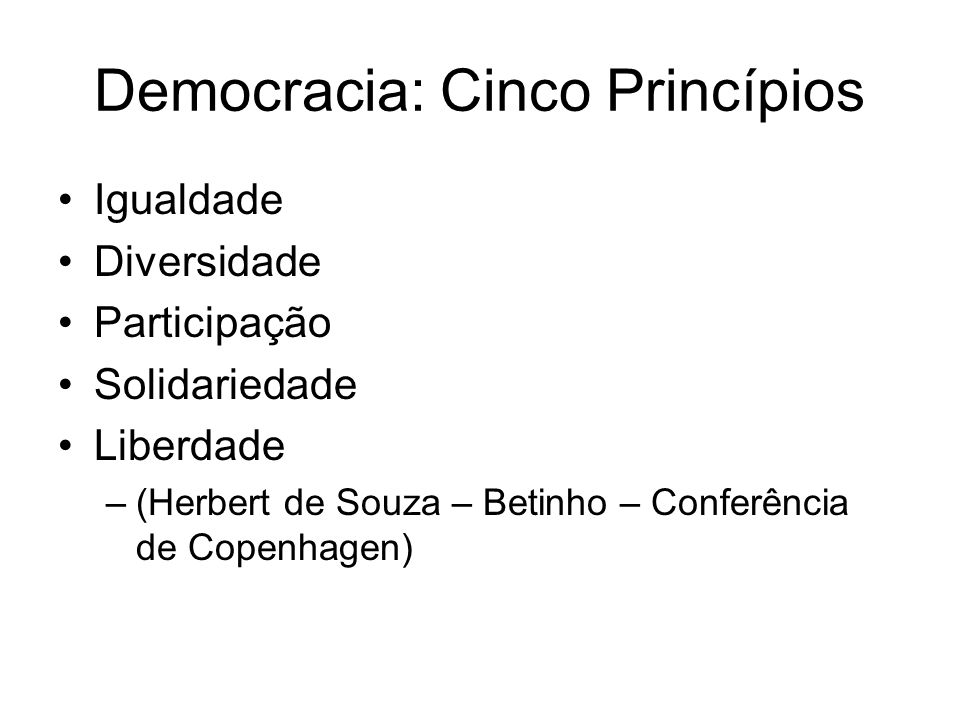 Democracia: Cinco Princípios