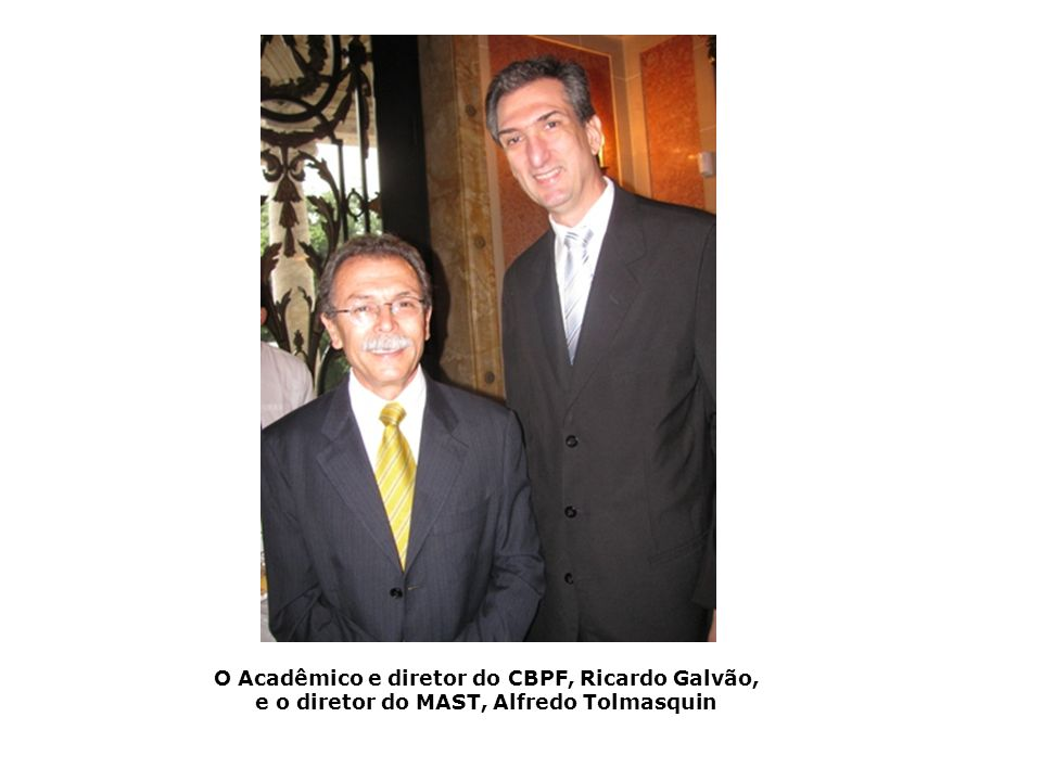 O Acadêmico e diretor do CBPF, Ricardo Galvão, e o diretor do MAST, Alfredo Tolmasquin