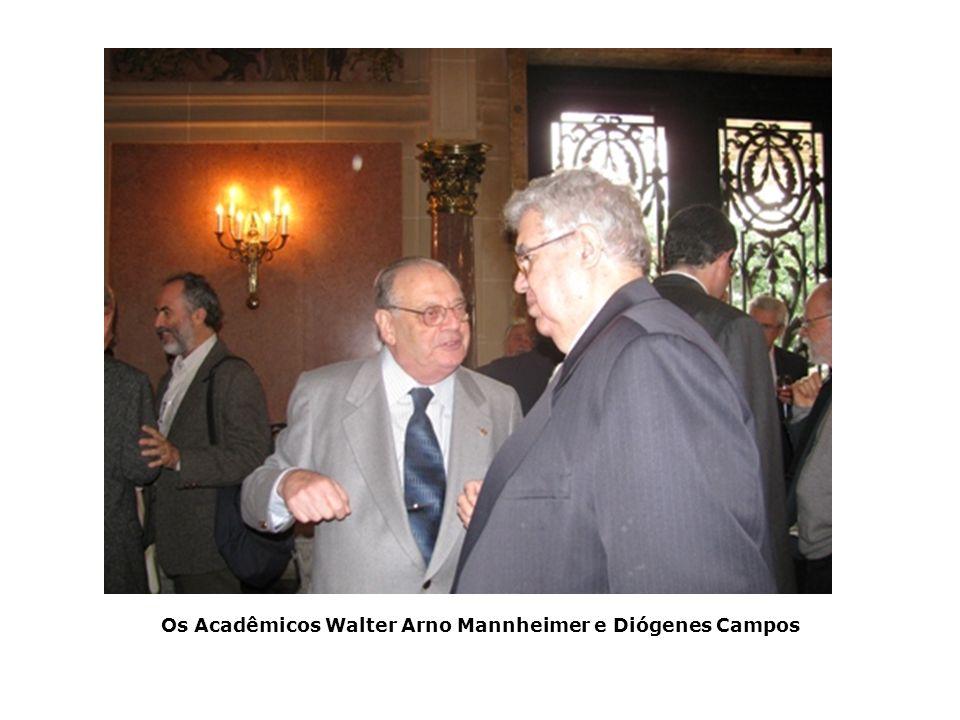 Os Acadêmicos Walter Arno Mannheimer e Diógenes Campos