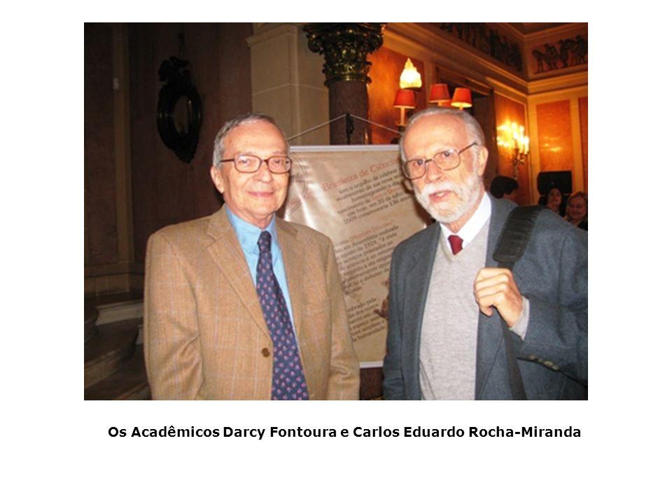 Os Acadêmicos Darcy Fontoura e Carlos Eduardo Rocha-Miranda