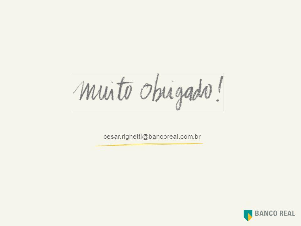 cesar.righetti@bancoreal.com.br