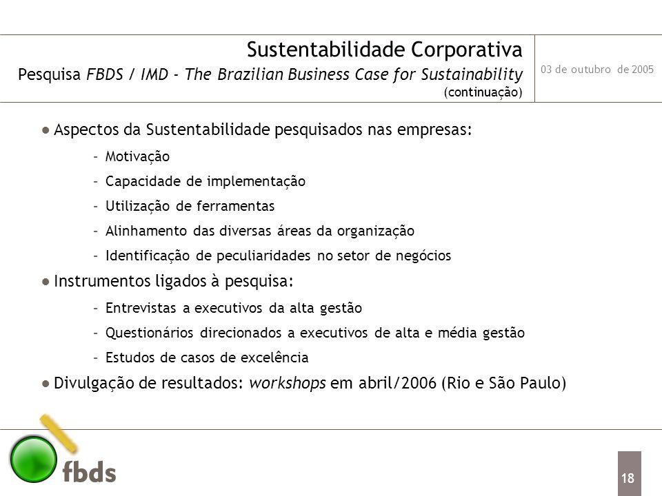 Sustentabilidade Corporativa Pesquisa FBDS / IMD - The Brazilian Business Case for Sustainability (continuação)