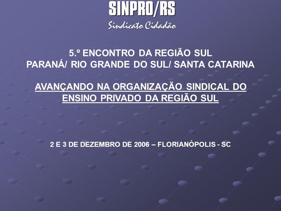 ENSINO PRIVADO DA REGIÃO SUL