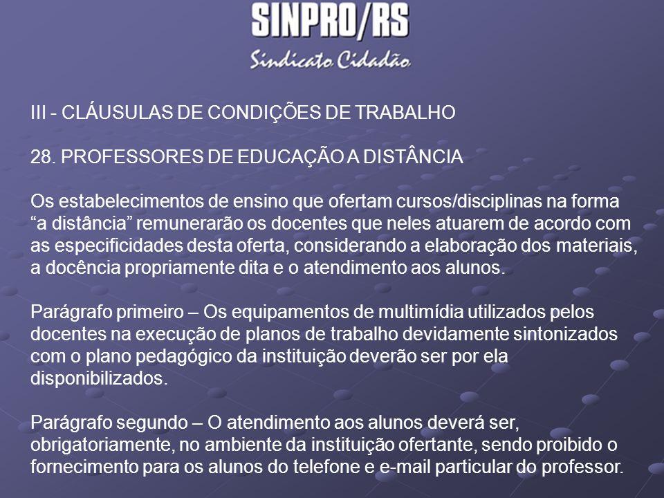 III - CLÁUSULAS DE CONDIÇÕES DE TRABALHO 28