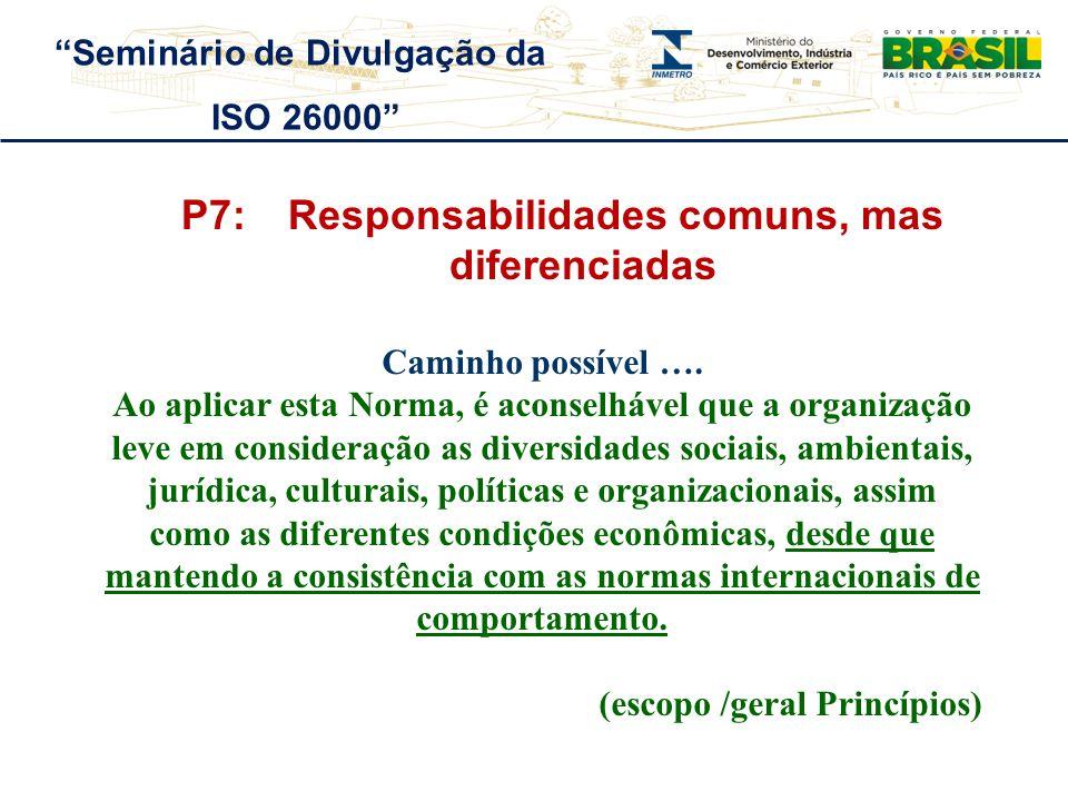 P7: Responsabilidades comuns, mas diferenciadas