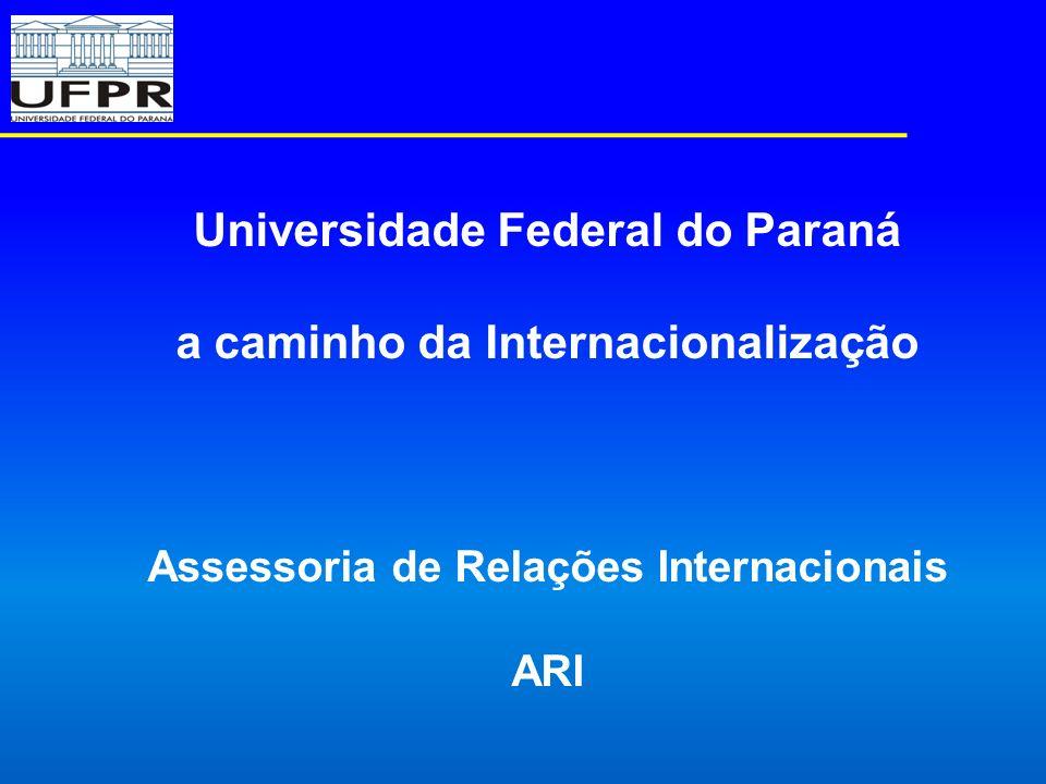 Universidade Federal do Paraná a caminho da Internacionalização
