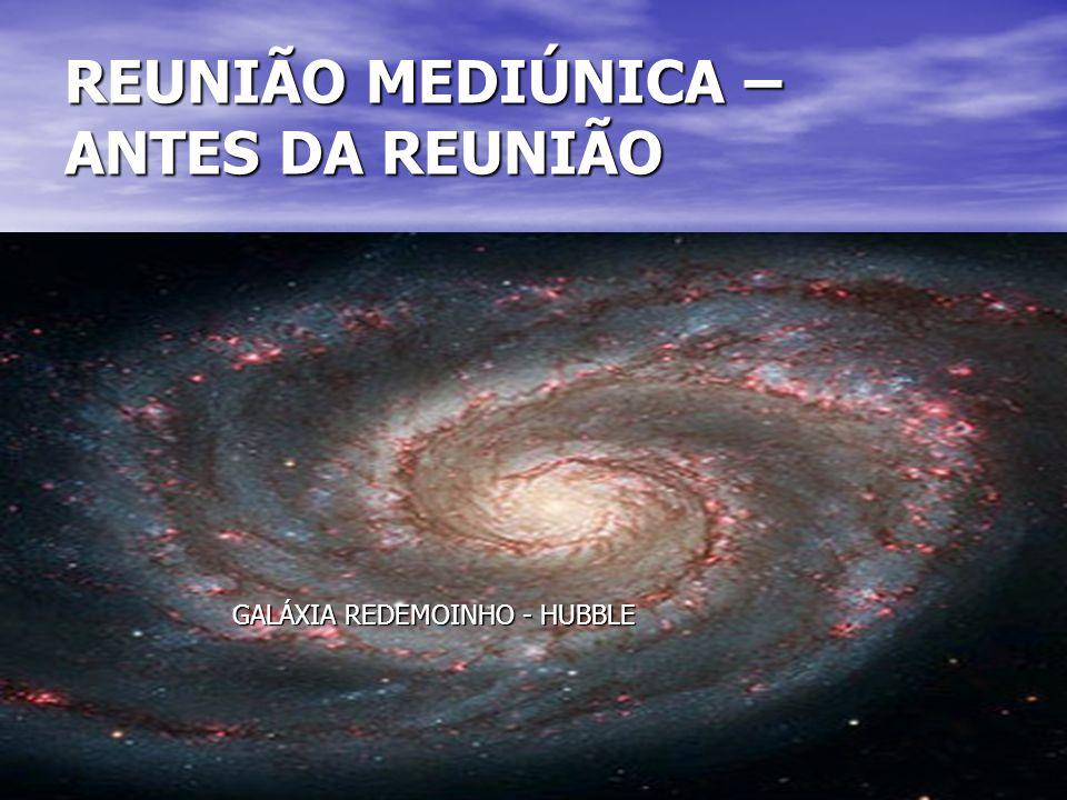 REUNIÃO MEDIÚNICA – ANTES DA REUNIÃO