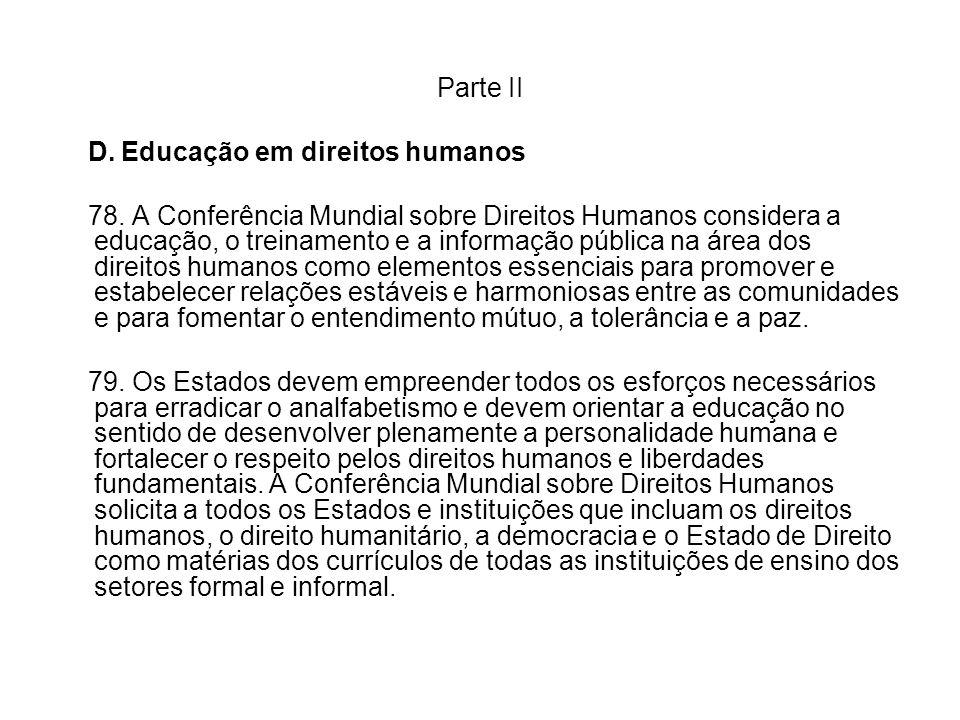 Parte II D. Educação em direitos humanos.