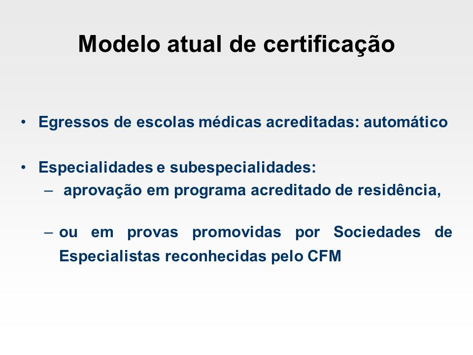 Modelo atual de certificação