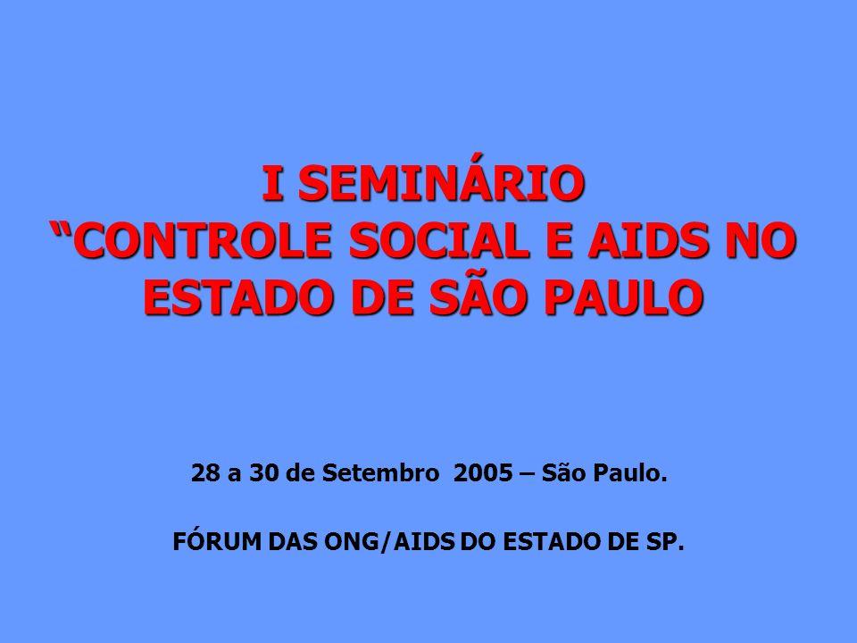 I SEMINÁRIO CONTROLE SOCIAL E AIDS NO ESTADO DE SÃO PAULO