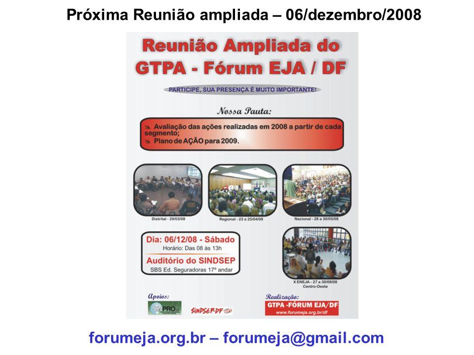 Próxima Reunião ampliada – 06/dezembro/2008