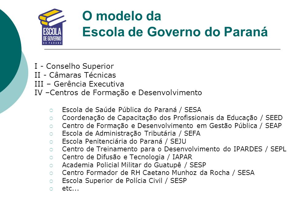 O modelo da Escola de Governo do Paraná