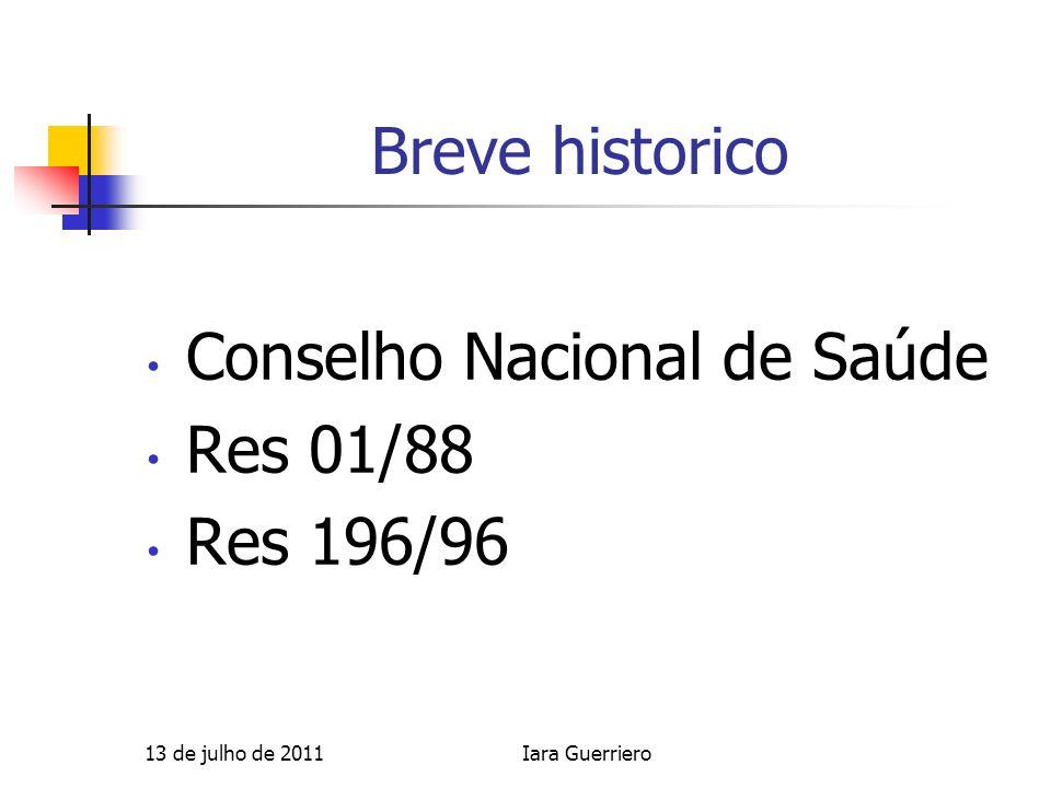 Conselho Nacional de Saúde Res 01/88 Res 196/96