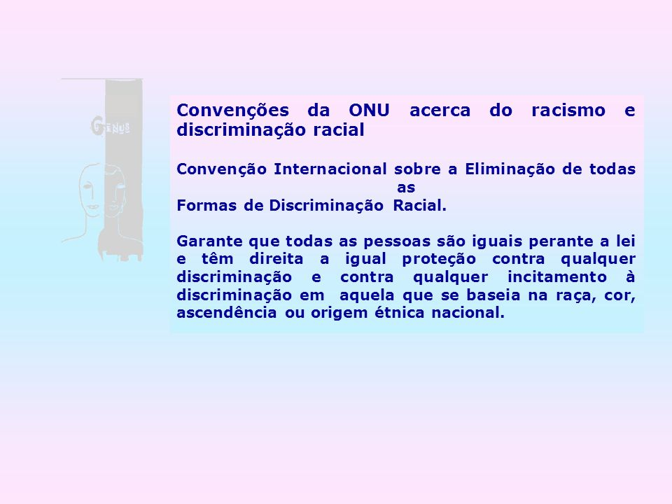 Convenções da ONU acerca do racismo e discriminação racial