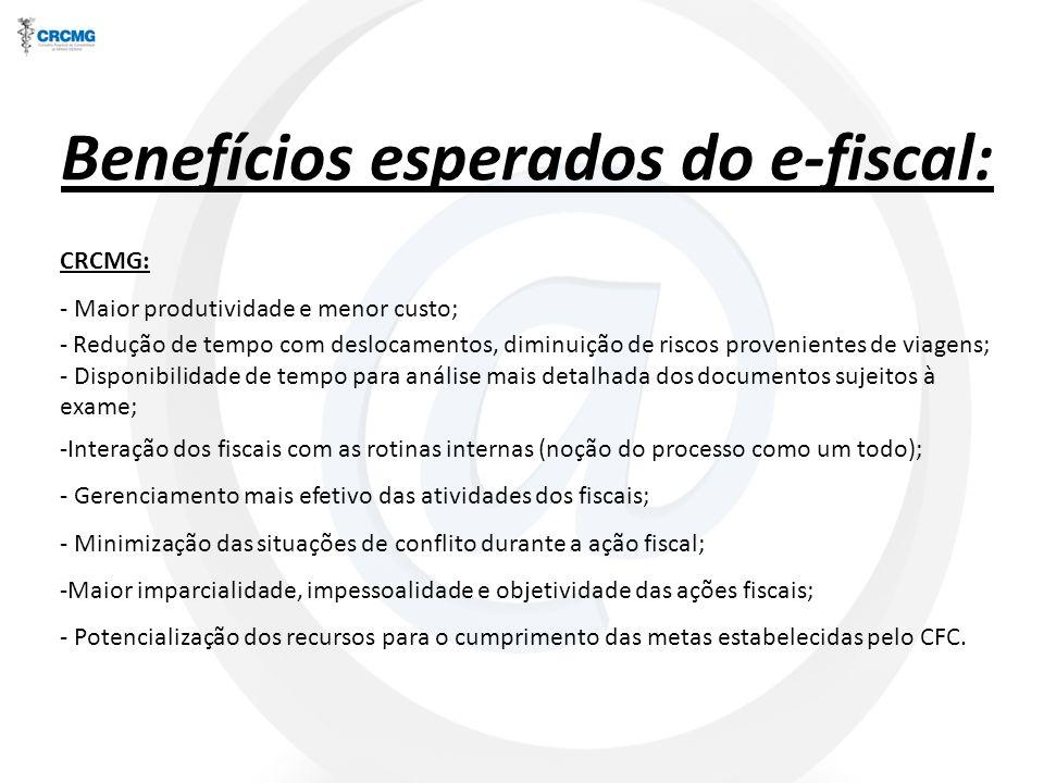 Benefícios esperados do e-fiscal: