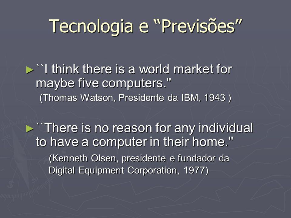 Tecnologia e Previsões