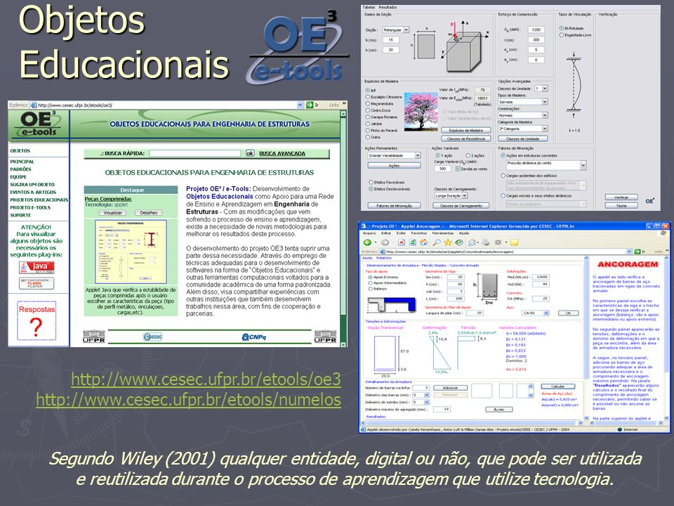 Objetos Educacionais http://www.cesec.ufpr.br/etools/oe3
