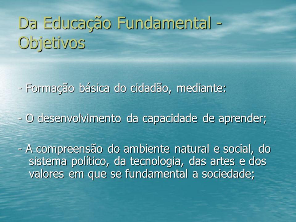 Da Educação Fundamental - Objetivos