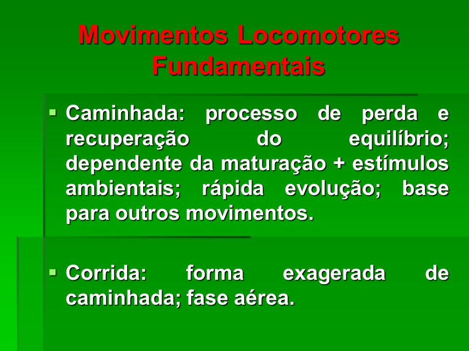 Movimentos Locomotores Fundamentais