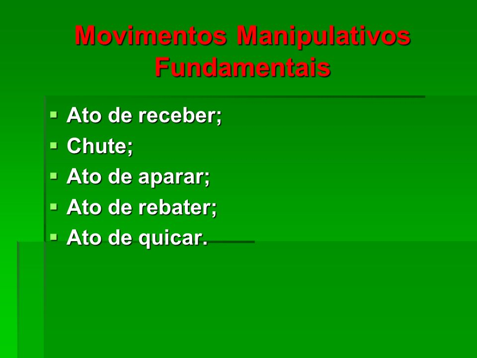 Movimentos Manipulativos Fundamentais