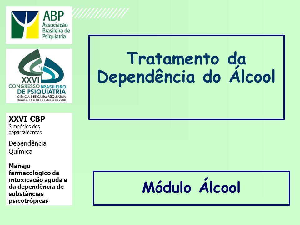 Tratamento da Dependência do Álcool