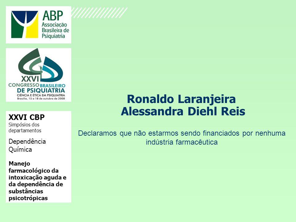Ronaldo Laranjeira Alessandra Diehl Reis