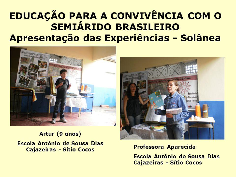 Escola Antônio de Sousa Dias Cajazeiras - Sítio Cocos