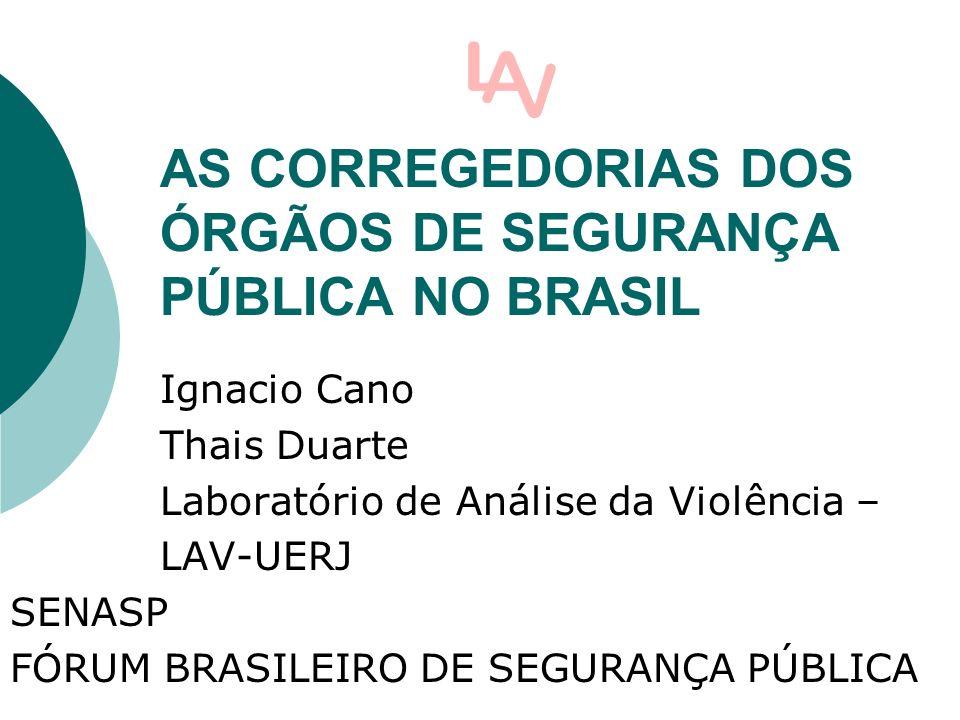 AS CORREGEDORIAS DOS ÓRGÃOS DE SEGURANÇA PÚBLICA NO BRASIL